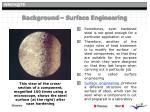 background surface engineering
