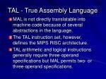 tal true assembly language