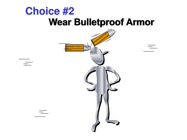 Choice #2