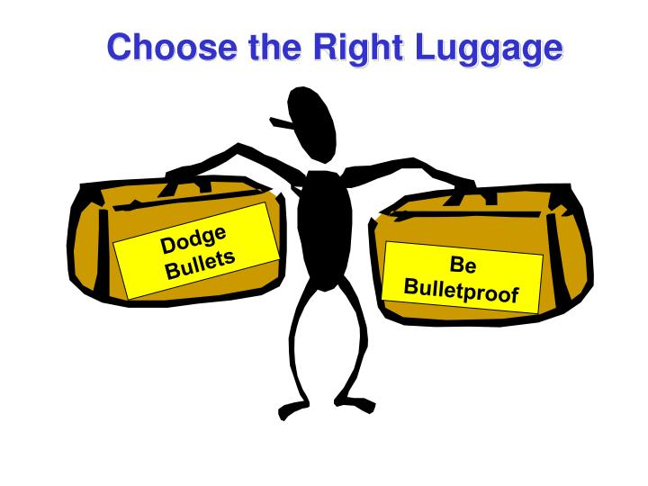 Choose the Right Luggage