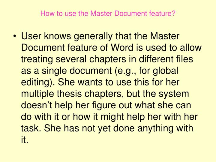 How to use the Master Document feature?