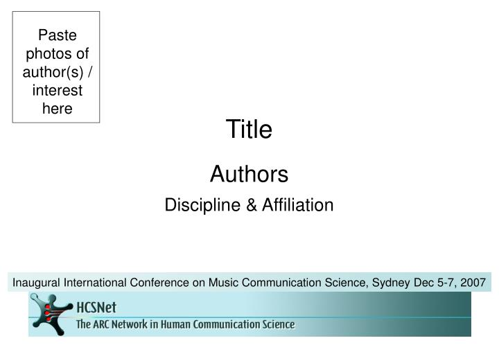 Inaugural International Conference on Music Communication Science, Sydney Dec 5-7, 2007