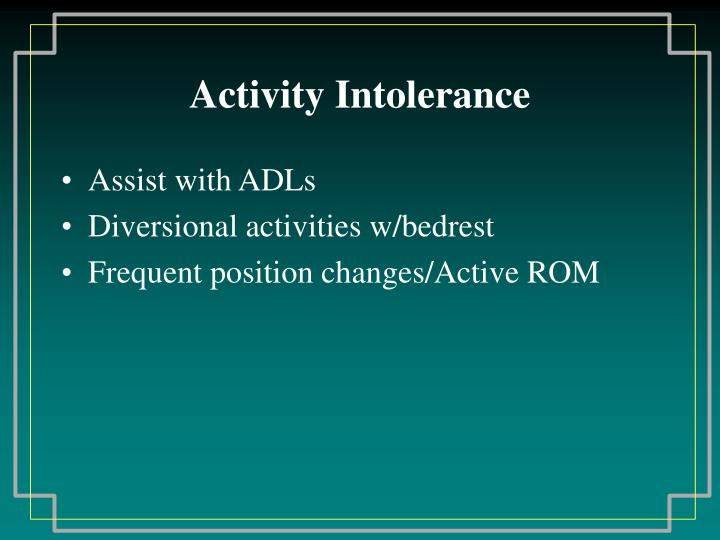 Activity Intolerance