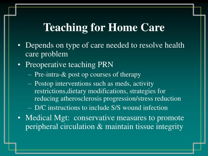 Teaching for Home Care