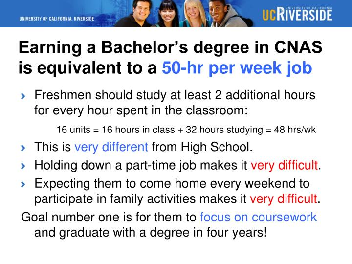 Earning a Bachelor's degree in CNAS is equivalent to a