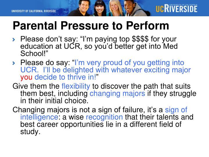 Parental Pressure to Perform