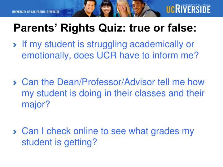 Parents' Rights Quiz: true or false: