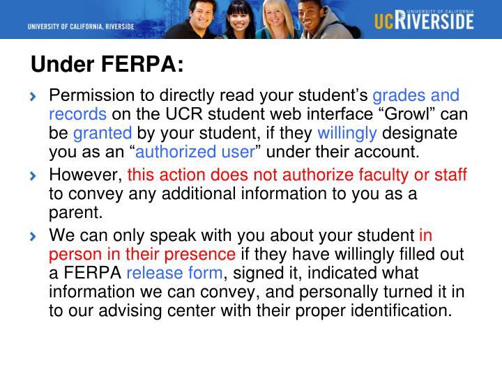 Under FERPA: