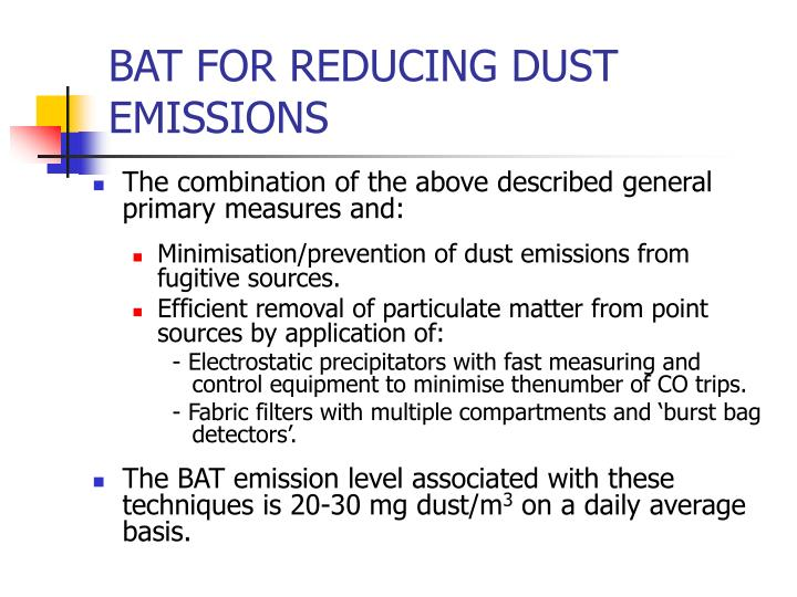 BAT FOR REDUCING DUST EMISSIONS