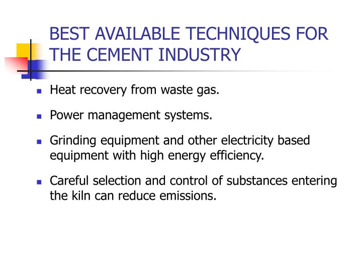 BEST AVAILABLE TECHNIQUES FOR THE CEMENT INDUSTRY
