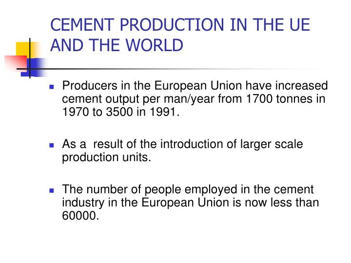 Cement production in the ue and the world