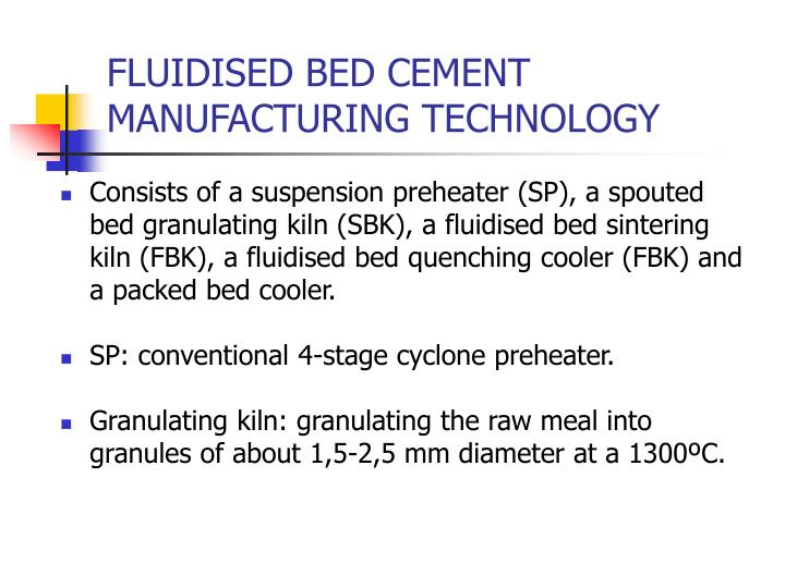 FLUIDISED BED CEMENT MANUFACTURING TECHNOLOGY