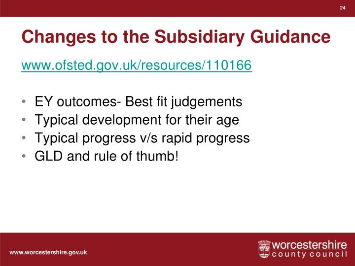 Changes to the Subsidiary Guidance