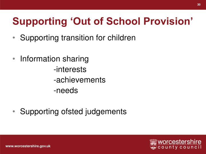 Supporting 'Out of School Provision'