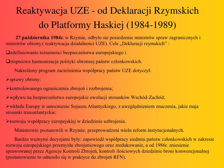 Reaktywacja UZE - od Deklaracji Rzymskich do Platformy Haskiej (1984-1989)