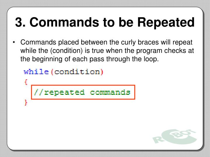 3. Commands to be Repeated