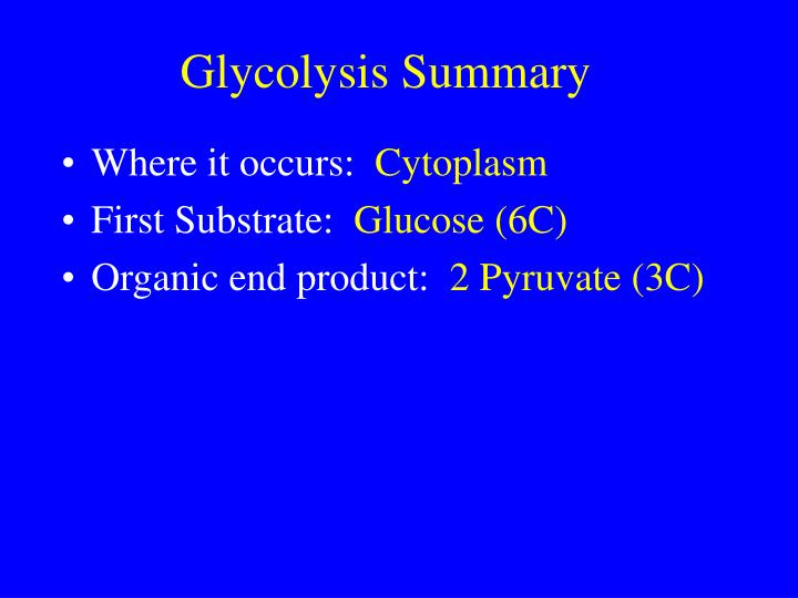 Glycolysis Summary