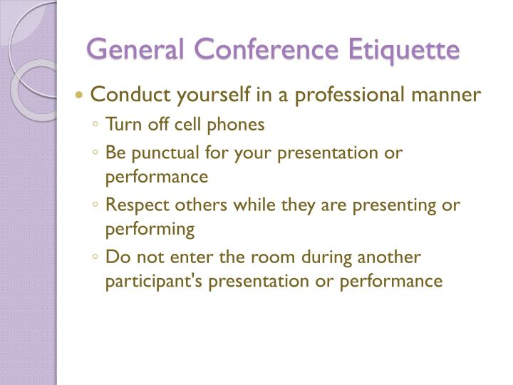 General Conference Etiquette
