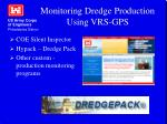 monitoring dredge production using vrs gps
