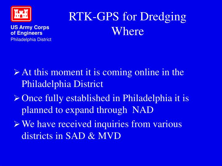 At this moment it is coming online in the Philadelphia District