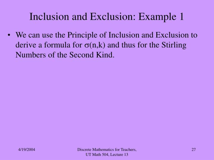 Inclusion and Exclusion: Example 1