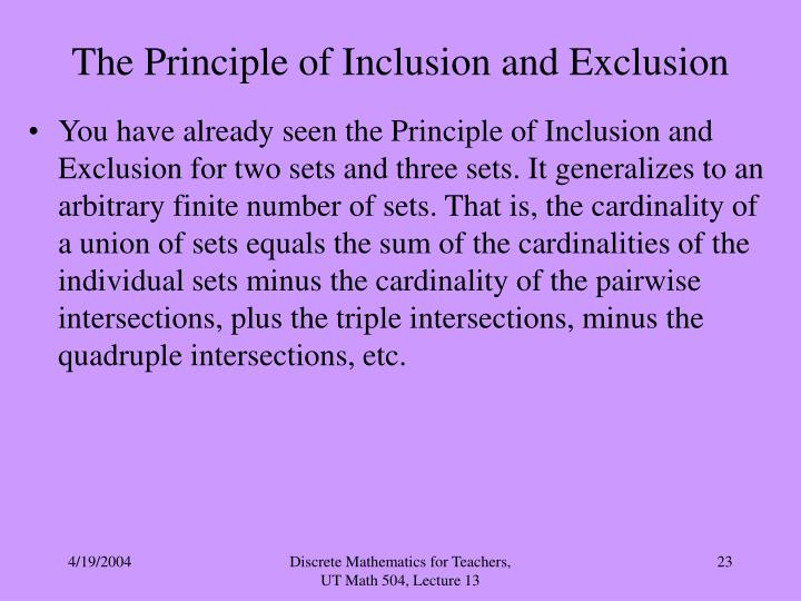 The Principle of Inclusion and Exclusion
