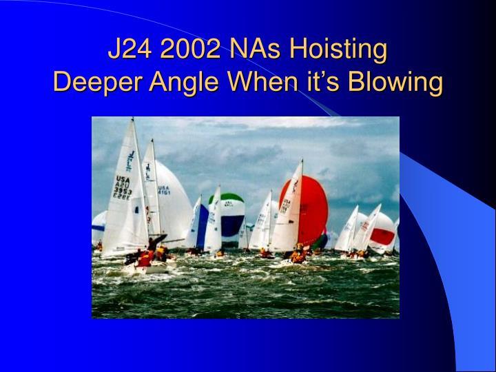 J24 2002 NAs Hoisting