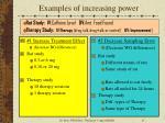 examples of increasing power