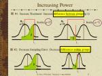 increasing power