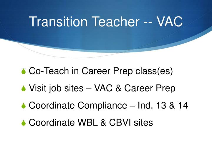 Transition Teacher -- VAC