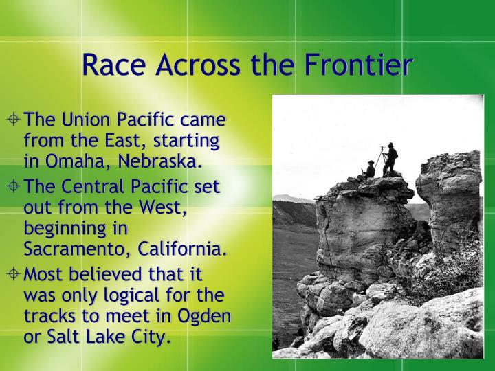 Race Across the Frontier