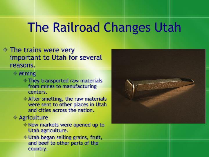 The Railroad Changes Utah