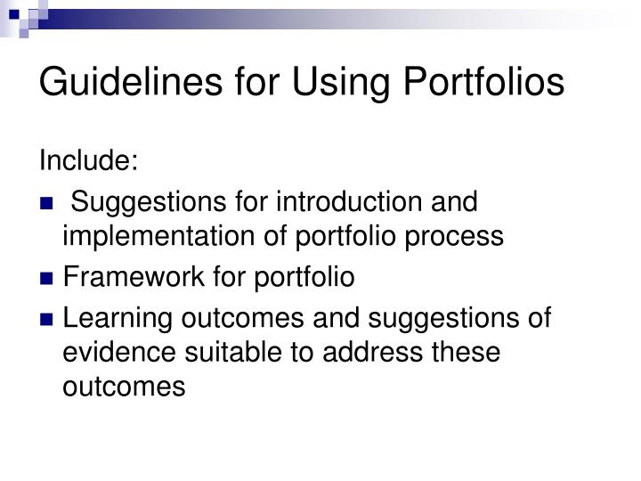 Guidelines for Using Portfolios