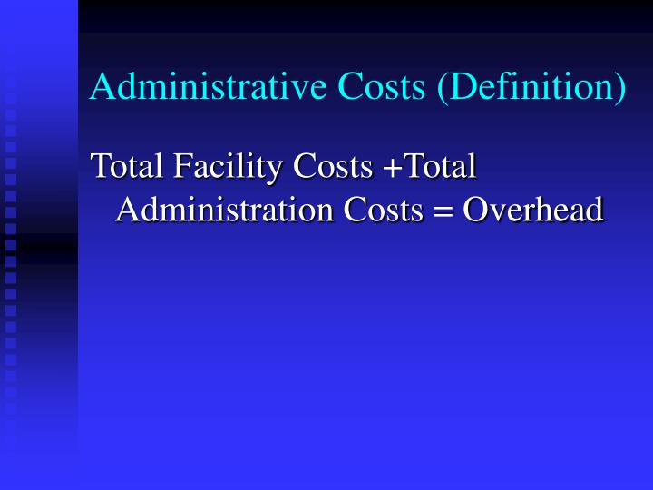 Administrative Costs (Definition)