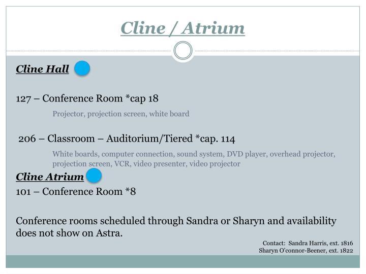 Cline / Atrium