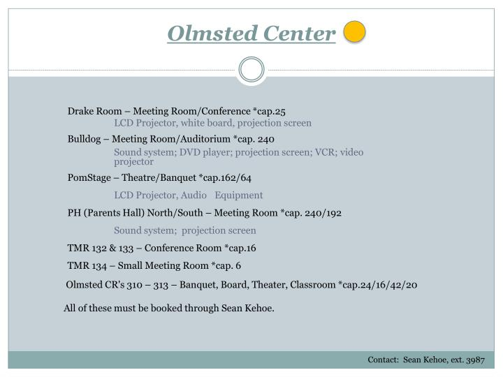 Olmsted Center