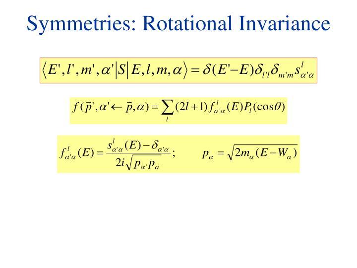 Symmetries: Rotational Invariance