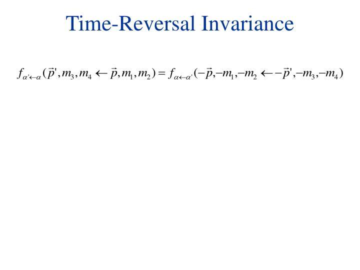 Time-Reversal Invariance