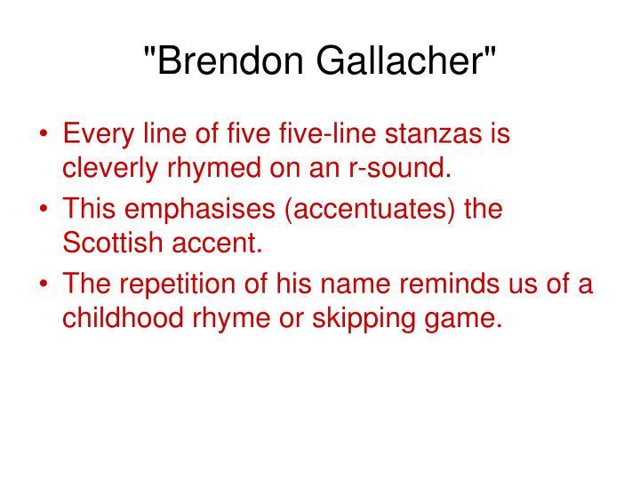 """""""Brendon Gallacher"""""""