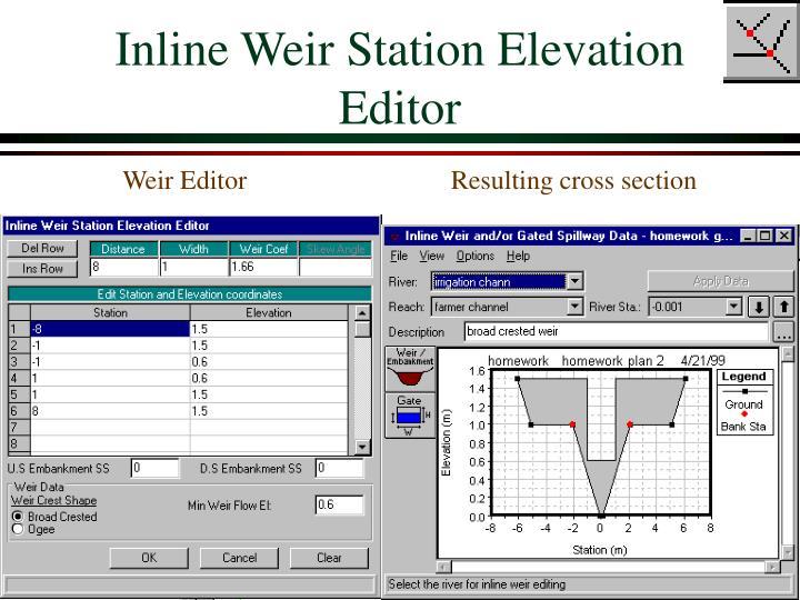 Inline Weir Station Elevation Editor