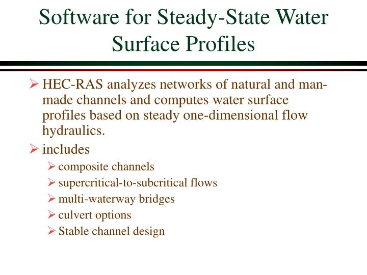 Software for steady state water surface profiles