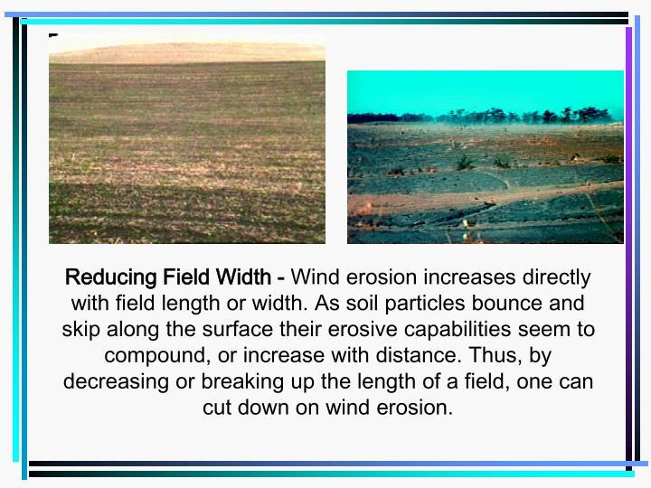 Reducing Field Width -