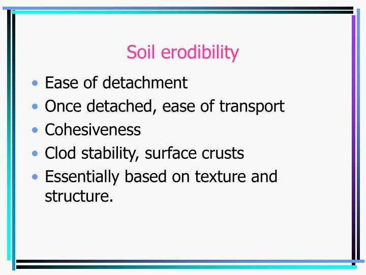Soil erodibility