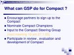 what can gsp do for compact