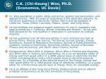 c k chi keung woo ph d economics uc davis