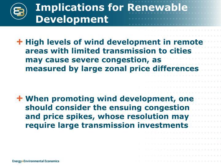 Implications for Renewable Development