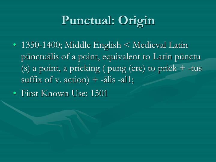 Punctual: Origin