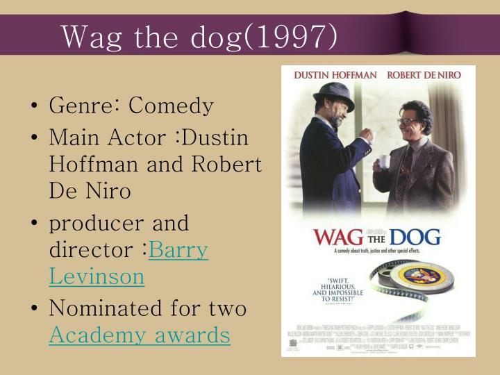 Wag the dog(1997)