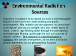 environmental radiation sources