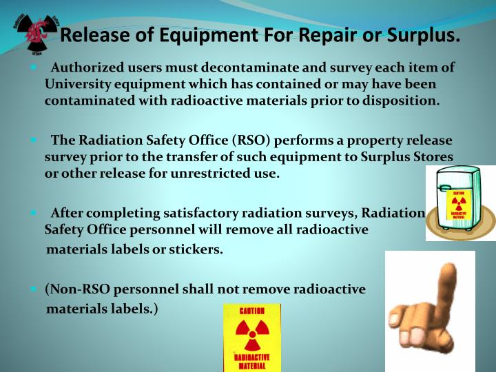 Release of Equipment For Repair or Surplus.